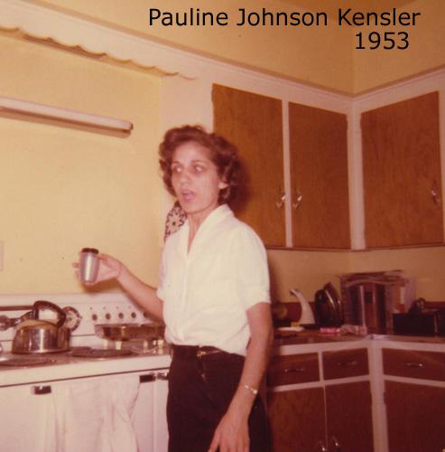 Mom - Pauline Johnson Kensler 1953